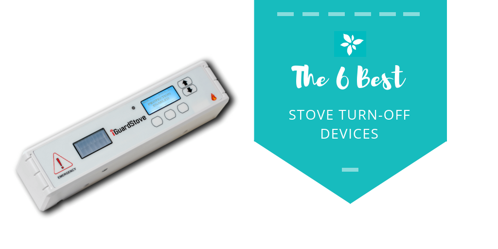 6 Best Automatic Stove Turn Off Devices With Timers And Without