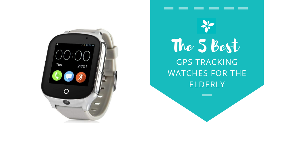5 best gps tracking watches for the elderly this caring home. Black Bedroom Furniture Sets. Home Design Ideas